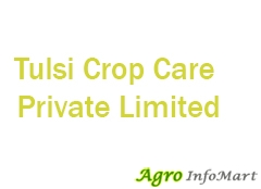 Tulsi Crop Care Private Limited rajkot india